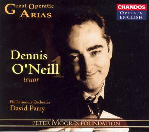 Great Operatic Arias 3 - Dennis O'Neill Volume 1 Product Image