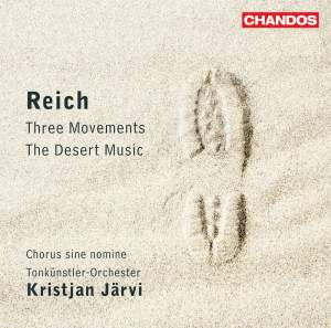 Reich: Three Movements & The Desert Music