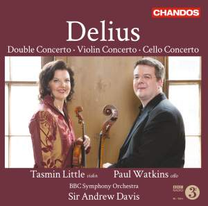 Delius: Violin Concerto, Double Concerto & Cello Concerto