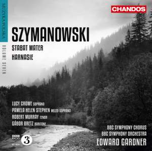 Szymanowski: Stabat Mater & Harnasie