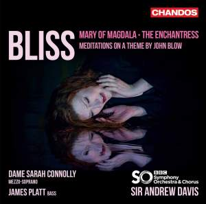 Bliss: Mary of Magdala, The Enchantress & Meditations of a Theme by John Blow