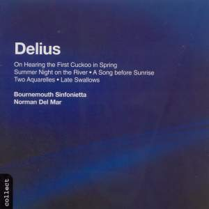 Delius: On Hearing the First Cuckoo and other works