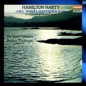Hamilton Harty: An Irish Symphony & A Comedy Overture