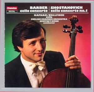 Barber: Cello Concerto & Shostakovich: Cello Concerto No. 1