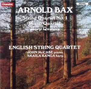 Bax: String Quartet No. 1, Harp Quintet & Piano Quartet