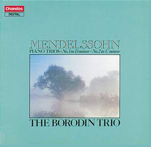 Mendelssohn: Piano Trio No. 1 in D minor, Op. 49, etc.