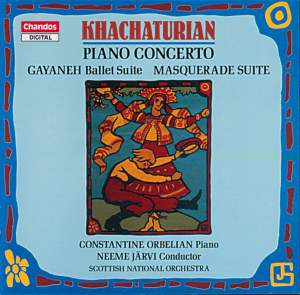 Khachaturian: Piano Concerto and Orchestral Suites