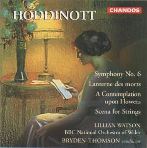 Hoddinott: Symphony No. 6 and other works