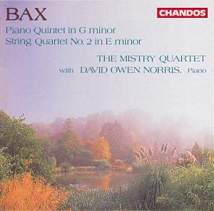 Bax: Piano Quintet in G Minor & String Quartet No. 2