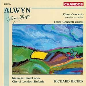 Alwyn: Oboe Concerto & Three Concerti Grossi