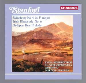 Stanford: Symphony No. 4, Irish Rhapsody No. 6 & Oedipus Rex Prelude