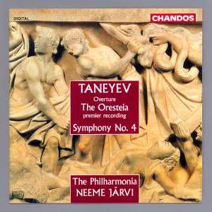 Taneyev: Oresteia Overture & Symphony No. 4