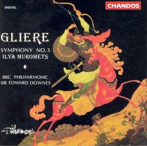 Glière: Symphony No. 3 in B minor, Op. 42 'Il'ya Murometz'