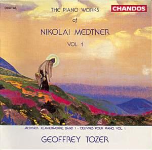 The Piano Works of Nikolai Medtner Volume 1