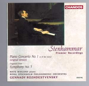 Stenhammar: Piano Concerto No. 1 & Fragment from Symphony No. 3