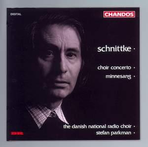 Schnittke: Minnesang & Choir Concerto