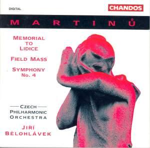 Martinu: Symphony No. 4 & Memorial to Lidice