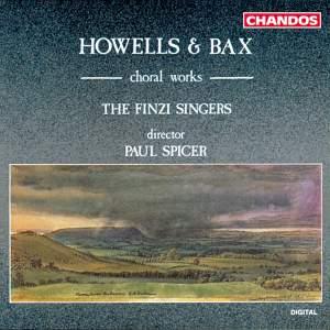 Howells & Bax: Choral Works
