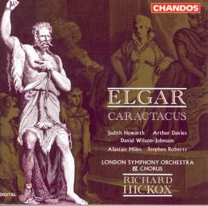 Elgar: Caractacus, Op. 35, etc.