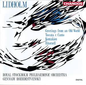 Lidholm: Orchestral Works