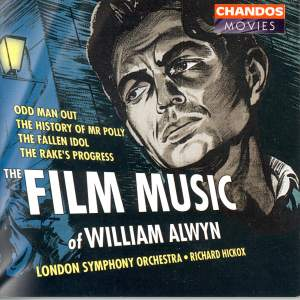 The Film Music of William Alwyn, Volume 1