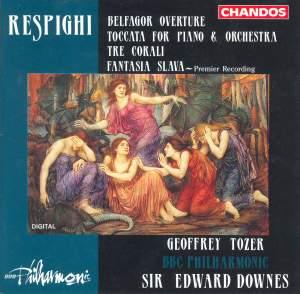 Respighi: Belfagor Overture, Toccata, Tre Corali & Fantasia slava