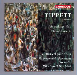 Tippett: Symphony No. 1 & Piano Concerto