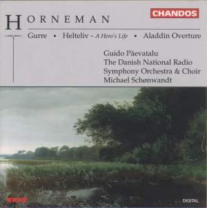 Horneman: Gurre, Helteliv & Aladdin Overture