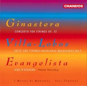 Ginastera / Villa-Lobos / Evangelista
