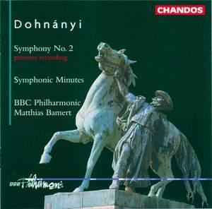 Dohnányi: Symphony No. 2 & Symphonic Minutes