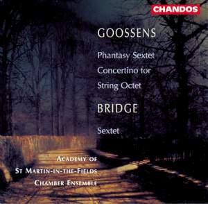 Goossens & Bridge: Chamber Works for Strings