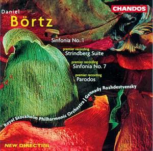 Börtz: Sinfonia No. 1, etc.