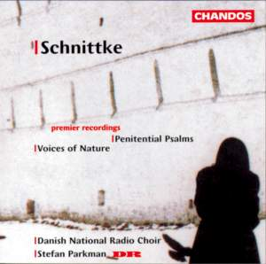 Schnittke: Penitential Psalms (12), etc.