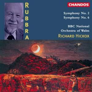 Rubbra: Symphonies Nos 2 & 6