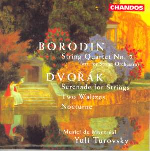 Borodin & Dvorak: Works For Strings