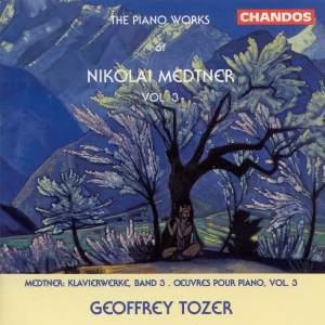 Medtner: Piano Works, Vol. 3