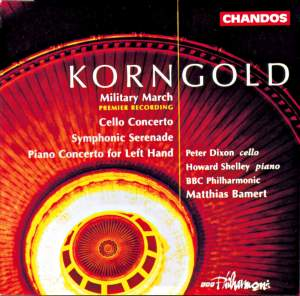 Korngold: Military March in B flat major, etc.