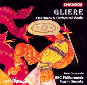 Glière: Overtures and Orchestral Works