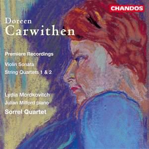 Carwithen: String Quartets & Violin Sonata