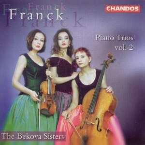 Franck, C: Trio Concertant in B flat major, Op. 1, No. 2 'Trio de salon', etc.