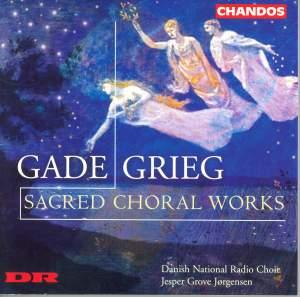 Gade & Grieg - Sacred Choral Works