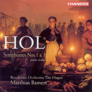 Hol: Symphony No. 1 in C minor, etc.