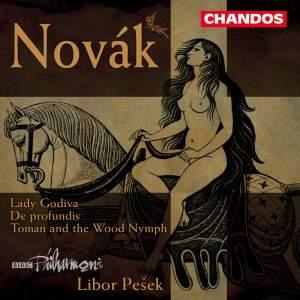 Novák, V: Lady Godiva, Op. 41, etc.