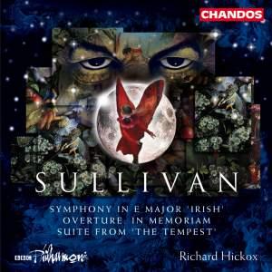 Sullivan, A: Symphony in E major 'Irish', etc.