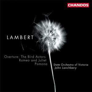 Lambert, C: Overture 'The Bird Actors', etc.