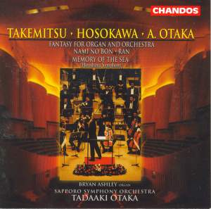Otaka: Fantasy for Organ & Orchestra, etc.