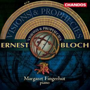 Bloch, E: Visions & Prophecies, etc.