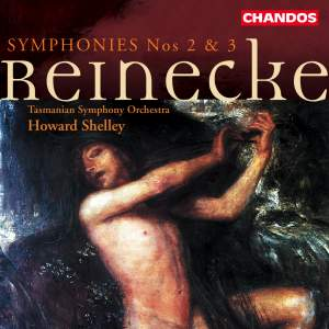 Reinecke: Symphonies Nos. 2 & 3