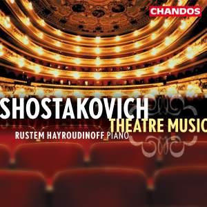 Shostakovich - Theatre Music