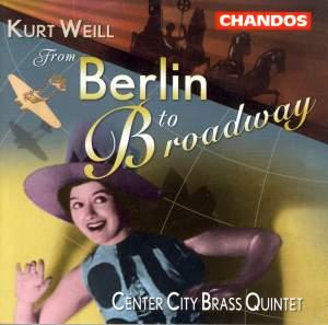 Kurt Weill - From Berlin to Broadway